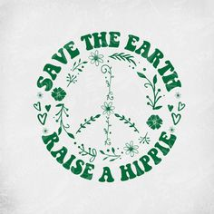 Save The Earth - Raise A Hippie svg, Floral Peace Sign, Boho svg, Cut Files, Printable jpeg for Iro Sayings Photo Wall Collage, Picture Wall, Collage Art, Mini Toile, Poster Wall, Poster Prints, Little Buddha, Hippie Wallpaper, Happy Hippie