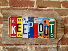 KEEP OUT upcycled recycled license plate art sign for by tomboyART, $145.00