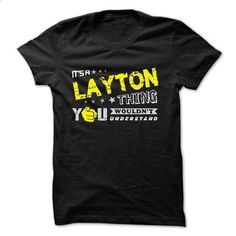 If your name is LAYTON then this is just for you - #tee verpackung #cool sweatshirt. I WANT THIS => https://www.sunfrog.com/Names/If-your-name-is-LAYTON-then-this-is-just-for-you-29621064-Guys.html?68278