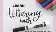 Step 2: Start Lettering with Crayola Markers! Crayola Calligraphy, Calligraphy Lessons, Brush Lettering, Hand Lettering, Cool Writing, Brush Pen, Sewing Crafts, Diy Crafts, Handwritten Letters