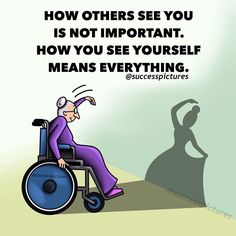 HOW YOU SEE YOURSELF IS IMPORTANT