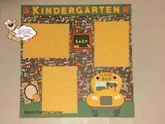Kindergarten Scrapbook layout by Dana