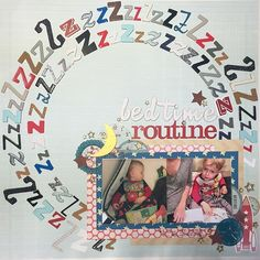 Bedtime routine. This was a really good use of my letter Z's that I rarely use…