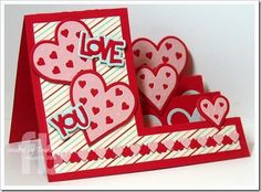 Love You created by Frances Byrne using Sizzix Heart Step Ups Card Fun Fold Cards, Pop Up Cards, Folded Cards, Hand Made Greeting Cards, Greeting Cards Handmade, Side Step Card, Valentine Love Cards, Step Cards, Creative Cards