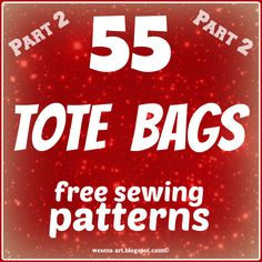 55 Tote Bags free sewing patterns Part 2