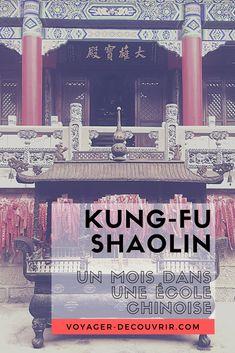Tenter l'expérience d'un mois dans une école en Chine pour apprendre le kung-fu ? Oui nous l'avons fait et voici ce que j'en ai pensé !