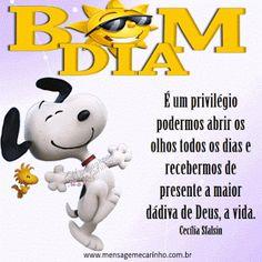 BOM DIA  É um privilégio podermos abrir os olhos todos os dias e recebermos de presente a maior dádiva de Deus, a vida. Cecília Sfalsin Logo Concept, Logo Inspiration, Good Morning, Snoopy, Typography, Humor, Msgm, Charlie Brown, Nostalgia