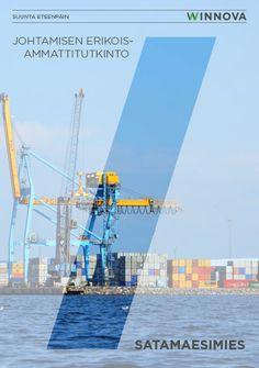 Johtamisen erikoisammattitutkinto, satamaesimies -esite, 2014. Suunnittelu ja taitto: Henna Engren Kuvitus: Henna Engren