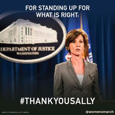 We stand with Sally Yates, a true American hero. Comment if you agree! #ThankYouSally
