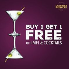 Our #Buy1Get1 deal isn't only on food anymore! Check out the all-day Happy Hours on IMFL drinks and cocktails at our partner restaurants, with the offer on foreign liquor also at select restaurants and bars!.