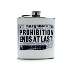 Vintage Newspaper Prohibition Ends Flask--$19.00