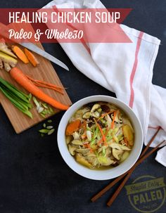 Healing Chicken Soup for all phases! Sub tamari for the fish sauce (and skip the carrot for Phase (Paleo Soup Asian) Healing Chicken Soup Recipe, Paleo Chicken Soup, Paleo Soup, Chicken Recipes, Ginger Chicken Soup, Healing Soup, Recipe Chicken, Paleo Whole 30, Whole 30 Recipes