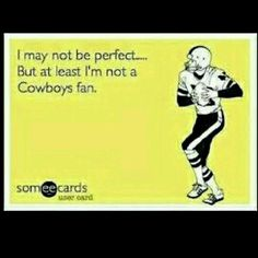 Yes! Hate them Cowboys