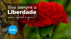 LIBERDADE melhorsaude.org melhor blog de saúde