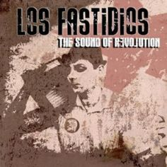 Los Fastidios – The Sound Of Revolution (2017)  Artist:  Los Fastidios    Album:  The Sound Of Revolution    Released:  2017    Style: Punk Rock   Format: MP3 320Kbps   Size: 98 Mb            Tracklist:  01 – Kids Are Ready  02 – Clandestino (Manu Chao cover)  03 – Apri Gli Occhi  04 – Dans Le Ciel  05 – The Sound Of Revolution  06 – Last Night  07 – A Postcard From The 90's  08 – Radio Babylon  09 – The Same War  10 – No Borders No Walls  11 – Scooterboy  12 – Ska Medley (You're Won..