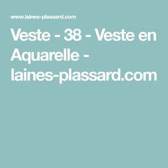 Veste - 38 - Veste en Aquarelle - laines-plassard.com Templates Free, Watercolor Painting, Jacket