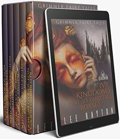 Ivy Kingdom's Not-So-Fairytale Boxset (Grimmer Fairy Tales) by [Hayton, Lee]