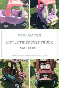 Cozy Coupe Truck, Toy Playhouse, Playhouses, Little Tykes Car, Toddler Toys, Kids Toys, Cozy Coupe Makeover, Tow Mater, Outdoor Activities For Kids