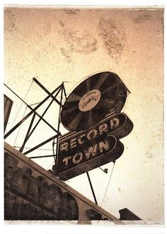 old signs ~ record town  | | re-pin follow us on www.twitter.com/wfpblogs