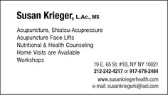 Susan Krieger, L. Ac., M.S., offers acupuncture, acupressure, acupuncture facial renewal, integrative medicine, Macrobiotics and Chinese medicine and holistic health medicine.