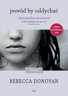 Powód by oddychać - Donovan Rebeca Love Book, Book Lovers, Positive Quotes, Everything, Toms, Positivity, Reading, Movie Posters, Inspiration