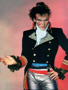 Adam Ant-love him.  love the Napoleonic era meets New Wave fashion.  this was swagger before there was swagger