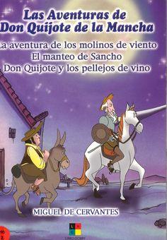 Las aventuras de don Quijote de la mancha: la aventura de los molinos de viento ; El manteo de Sancho ; Don Quijote y los pellejos de vino (2004) - ED/Quijotes  2004/14 (vol. 2)