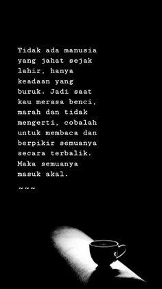 Quotes Sahabat, Rude Quotes, Tumblr Quotes, Self Love Quotes, Strong Quotes, Photo Quotes, People Quotes, Daily Quotes, Wisdom Quotes