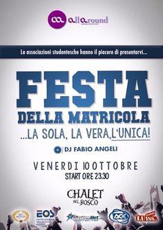 Festa della matricola venerdì 10 ottobre Chalet nel Bosco