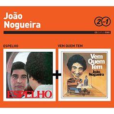 João Nogueira - Espelho + Vem Quem Tem (u)