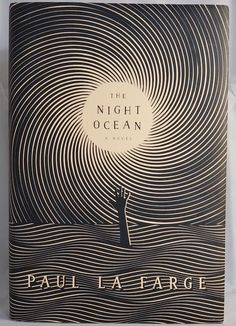 Cover Story: The Night Ocean by Paul La FargeYou can find Book covers and more on our website.Cover Story: The Night Ocean by Paul La Farge Best Book Covers, Beautiful Book Covers, Book Cover Art, Design Typography, Lettering, Plakat Design, Buch Design, Thriller Books, Cool Books