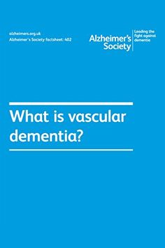 Alzheimer's Society factsheet What is vascular dementia? (Alzheimer's Society factsheets) by Alzheimer's Society Vascular Dementia, Alzheimers, Fitness Diet, Textbook, Ebooks, Health, Health Care, Class Books, Salud