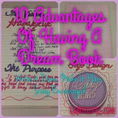 10 Advantages Of Having A Dream Book http://www.gabbyfrufru.com/gabby-and-one-glorious-life-lifestyle-blog/2015/10/7/10-advantages-of-having-a-dream-book Gabby