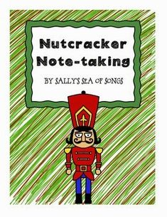 http://www.teacherspayteachers.com/Product/Nutcracker-Notetaking-1018736