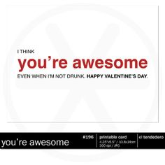 Funny valentine card you're awesome printable by eltendedero