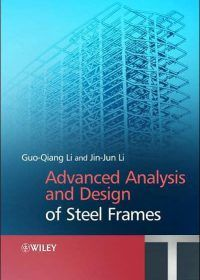 Advanced Analysis And Design Of Steel Frames Civil Engineering Books Analysis Steel Frame