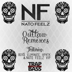 Trap and Bass - Nato Feelz - Outlaw (Eliminate Remix) (Available Now)