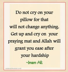 Do not cry - Imam Ali saying by Sinistersal