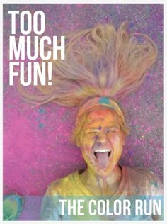 Just finished my first color run with @Julie Forrest Connor  for my birthday! I looked just like this girl when I was done!