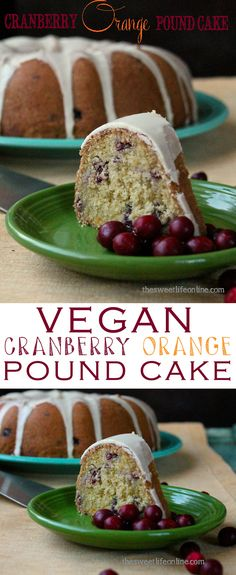 This unbelievable rich and decadent Cranberry Orange Pound Cake is 100% vegan and certain to impress. Click the photo for the full recipe!