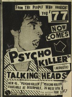 - Alley Poster 24 x with Poster Hanger Advertisement for Talking Heads' 'Psycho Killer' single, One of my favorite all-time songs!Advertisement for Talking Heads' 'Psycho Killer' single, One of my favorite all-time songs! Rock Posters, Band Posters, Film Posters, Arte Punk, Punk Art, Illustration Photo, Punk Poster, Poster Design, Flyer Design