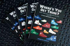 Bobbito Garcia 'Where'd You Get Those' 10th Anniversary Book