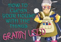 How to clean your house with the things your granny used