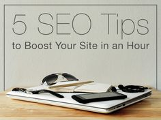 5 Easy SEO Tips to Boost Your Site in Under an Hour search engine optimization Seo Marketing, Internet Marketing, Digital Marketing, Salon Promotions, Seo Basics, Applique, What Is Seo, Seo For Beginners, Tips