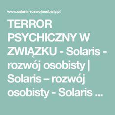 TERROR PSYCHICZNY W ZWIĄZKU - Solaris - rozwój osobisty   Solaris – rozwój osobisty - Solaris – rozwój osobisty