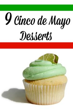 Margarita cupcakes ... sopapilla cheesecake ... cactus pretzels! These Cinco de Mayo desserts have us muy excited for May 5th!