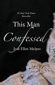 This Man Confessed (This Man Trilogy), http://www.amazon.com/dp/B00C102T2Y/ref=cm_sw_r_pi_awdm_GKv4sb1Q1MD73
