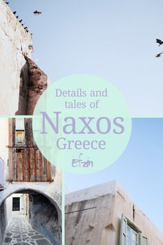 A quick guide of what to see and do in Naxos island, Greece, + stunning photo inspiration. Via www.efzin.co. Efzin- A Blissful Life