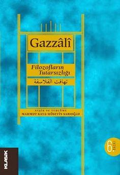 Gazali - Filozofların Tutarsızlığı (Tehâfüt-ül Felâsife) PDF e-kitap indir