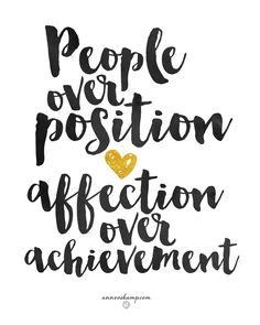 """that's all, note-to-self: Just crazy enjoy your beautiful people today! """"Most of all, love each other as if your life depended on it. Love makes up for practically anything. """" 1Pe4:8MSG Instead of trying to achieve some position, *what ultimately matters is the affection of your people.*"""
